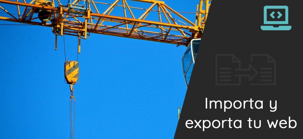 Como exportar o importar una web completa en WordPress