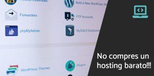 No compres hosting barato