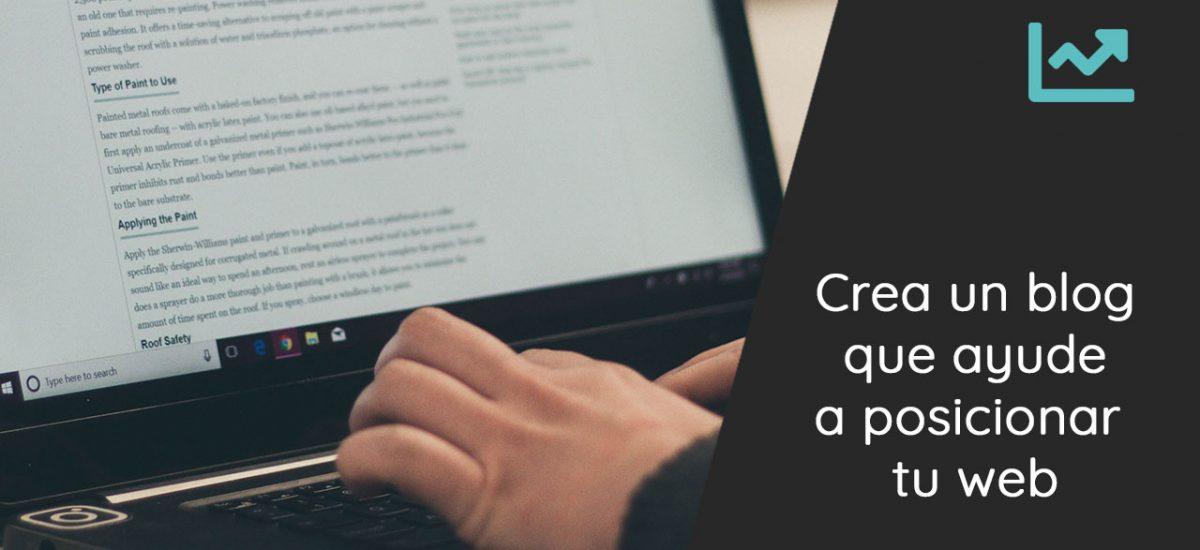 Como un blog te ayuda a posicionar mejor tu web en Google
