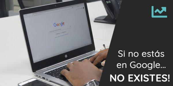 Si no nos encuentran en Google, no existimos