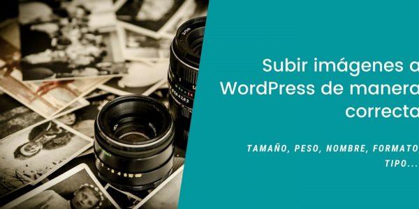 ¿Cómo subir imágenes en WordPress de forma correcta?